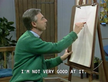 mr rogers not very good