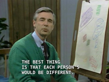 mr rogers best thing individuality